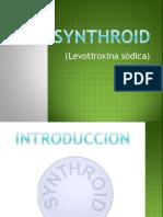 Synthroid (levotiroxine sodium)
