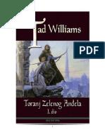 Tad Williams - TORANJ ZELENOG ANĐELA - I. DIO
