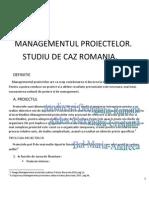MANAGEMENTUL PROIECTELOR.        STUDIU DE CAZ ROMANIA