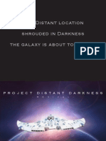 Project Distant Darkness
