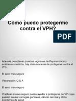 Cómo puedo protegerme contra el VPH_