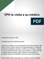 VPH la visita a su médico