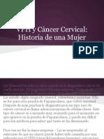 VPH y Cáncer Cervical_ Historia de una Mujer
