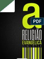 Religião Evangélica extraído de Knots United - J.C. Ryle