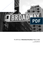 The 300 Years of Manhattan Broadway 1620s to 1920s