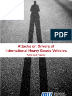 Attacks on Driver of International Heavy Goods Vehicles