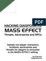 Hacking Diaspora to Mass Effect - Threats Adversaries and NPCs