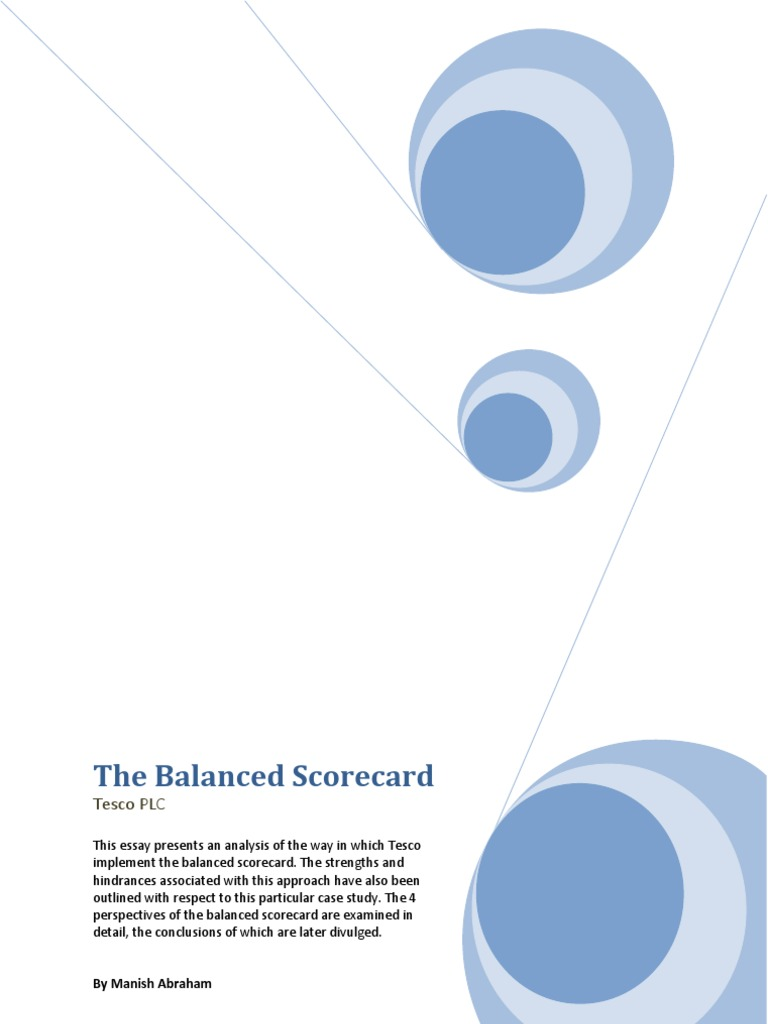 the balance scorecard of tesco The balanced scorecard tesco plc this essay presents an analysis of the way in which tesco implement the balanced scorecard the strengths and.