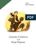 Lanciotto, Codariccia e il Drago Piagnone