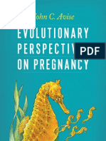 Evolutionary Perspectives on Pregnancy -- John C. Avise