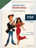 Agente 007 missione Ibiza