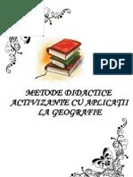 METODE DIDACTICE ACTIVIZANTE CU APLICATII LA GEOGRAFIE
