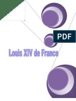Louis XIV Dit Louis Le Grand Ou Le Roi