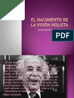 El nacimiento de la visión holista
