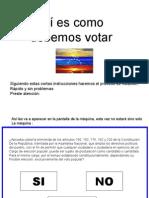 Como votar el 15 de Febrero de 2009 - Evita el Fraude -