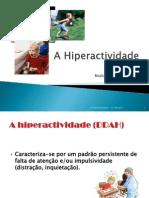 A Hiperactividade