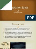 Adaptation Ideas