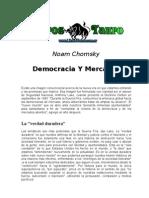 Chomsky, Noam - Democracia Y Mercados