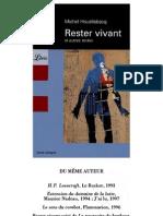 Houellebecq Michel - Rester Vivant Et Autres Textes