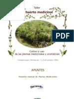 Agricultura Ecológica. El Huerto Medicinal. Pequeño manual de plantas medicinales.