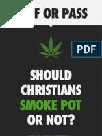 Should Christians Smoke Pot or Not?