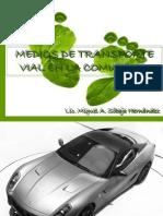 6. Medios de Transporte Vial en La Comunidad