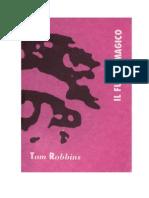 Tom Robbins - Il Fungo Magico