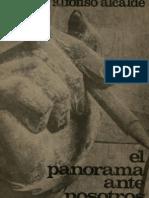 Alfonso Alcalde - El Panorama Ante Nosotros