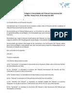 Acuerdo sobre los Privilegios e Inmunidades del Tribunal Internacional del Derecho del Mar. Nueva York, 23 de mayo de 1997