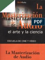 La Masterizacion Del Audio (El Arte y La Ciencia)