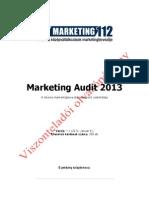 Marketing Audit 2013 - Viszonteladói olvasópéldány (Lapozz bele!)
