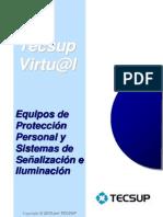 Equipos de Proteccion Personal y Sistemas de Señalizacion e Iluminacion.