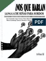 Mis manos que hablan - Lengua de señas para sordos