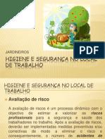 HIGIENE E SEGURANÇA NO LOCAL DE TRABALHO