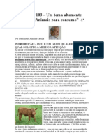 Crónica Nº 103 - Um tema altamente chocante_Animais para consumo. 1ª parte