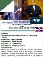 MODELO EDUCATIVO SUSTENTADO EN EL PENSAMIENTO FILOSOFICO DE JUAN PABLO DUARTE.ppsx