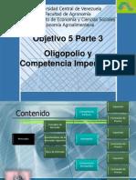 Objetivo 5 Tercera Parte Oligopolio y Competencia Monopolistica