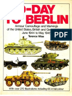 [Arms and Armour Press] D-Day to Berlin. Armour Camouflage and Markings of the United States, British and German Armies, June 1944 to May 1945