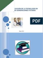 IMPLICACION DE LA TECNOLOGÍA EN LAS GENERACIONES FUTURAS
