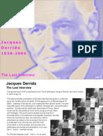 Derrida Final Interview