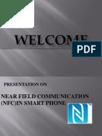 NEAR FIELD COMMUNICATION (NFC) IN SMART PHONES