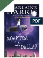 Moartea la Dallas -Charlaine Harris
