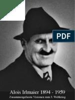 Alois Irlmaier - Zusammengefasste Visionen Zum 3. Weltkrieg