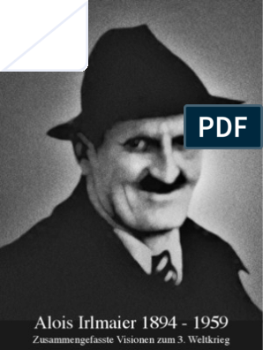 Prophezeiung 3 irlmaier Weissagungen: Alois