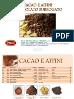 Cioccolato e Surrogato Di Sano Srl
