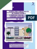 Norma de fornecimento a edifícios com multiplas unidades consumidoras NE 009