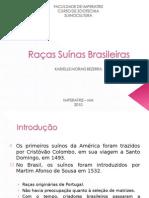 Raças Suínas Brasileiras