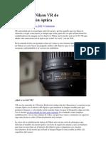 El sistema Nikon VR de estabilización óptica.docx