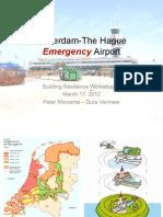 "Peter Minnema - ""Rotterdam - The Hague Emergency Airport"""