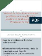 Nulidad de Acto Administrativo, Problemas en Su